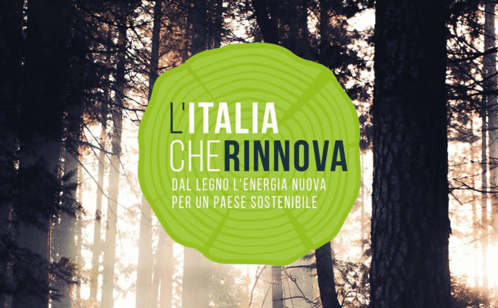 L'Italia che rinnova - l'energia sostenibile del legno
